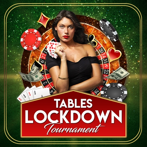Tables Lockdown Tournament